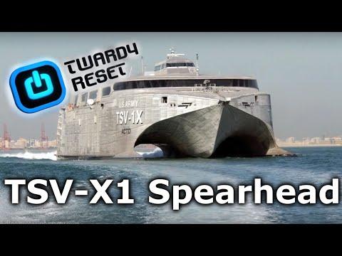 TSV-X1 Spearhead - Ciekawostki o wojskowym katamaranie trans  - Twardy Reset