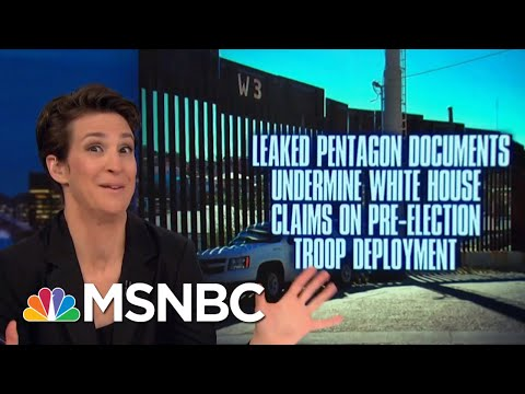 Documents Expose President Donald Trump Border Deployment As Political Stunt | Rachel Maddow | MSNBC