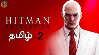 Hitman Absolution #2 Live Tamil Gaming