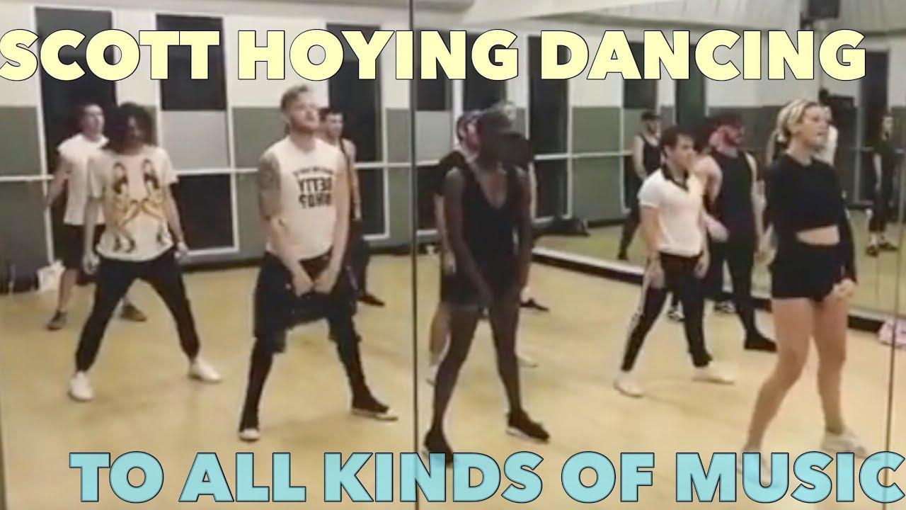SCOTT HOYING DANCING TO EVERY TYPE OF MUSIC