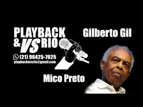 Mico Preto Karaoke Gilberto Gil