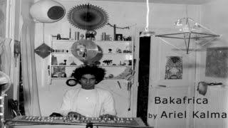 Bakafrica - by Ariel Kalma - From 1975 LP