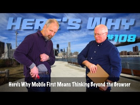 Mobile First Means Thinking Beyond the Browser: Here's Why