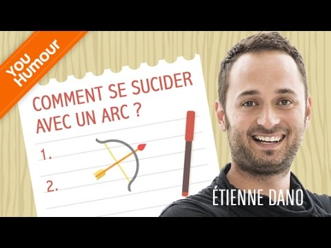 etienne dano comment se suicider avec un arc youtube. Black Bedroom Furniture Sets. Home Design Ideas