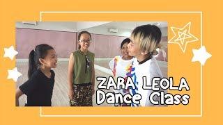 ZARA LEOLA - Dance Class