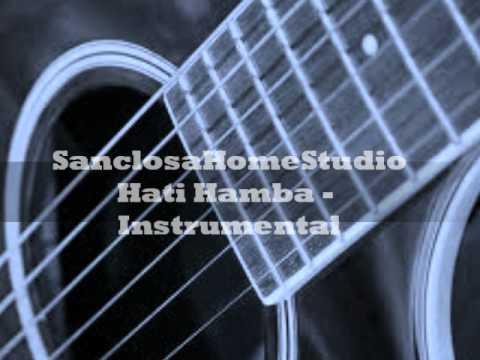 Hati hamba - Instrumental [SanclosaHomeStudio]