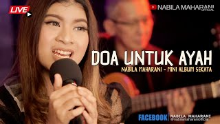 Doa Untuk Ayah | Nabila Maharani | Mini Chamber LIVE Version