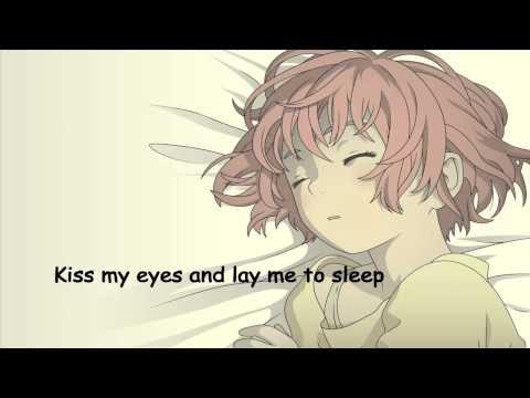 [HD] Nightcore - Kiss my eyes and lay me to sleep (Lyrics!)