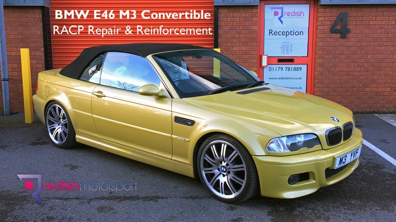 BMW M3 Convertible >> Bmw E46 M3 Convertible Racp Repair Reinforcement Process