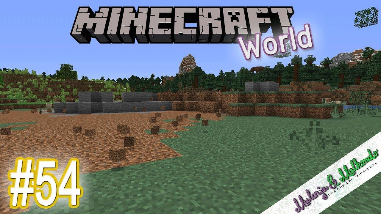 Minecraft World 054 Der Berg Muss Weg Minecraft 1 14 Youtube