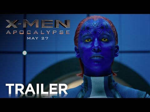 X-Men: Apocalypse | Official Trailer [HD] | 20th Century FOX