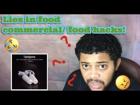 REACTING TO LIES IN FOOD COMMERCIALS AND DIY FOOD HACKS!