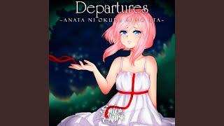 Gambar cover Departures ~Anata ni Okuru Ai no Uta~