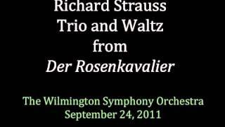 Strauss: Trio and Waltz from Der Rosenkavalier