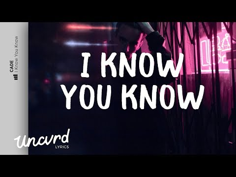 Cade  I Know You Know s   Video feat. Tk Kravitz