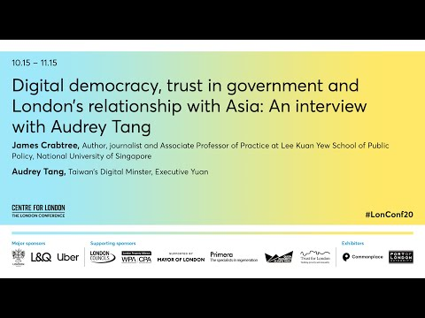 Digital democracy and trust in government: An interview with Audrey Tang: The London Conference 2020