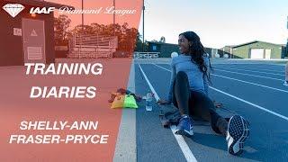 Training Diaries: Shelly-Ann Fraser-Pryce - IAAF Diamond League