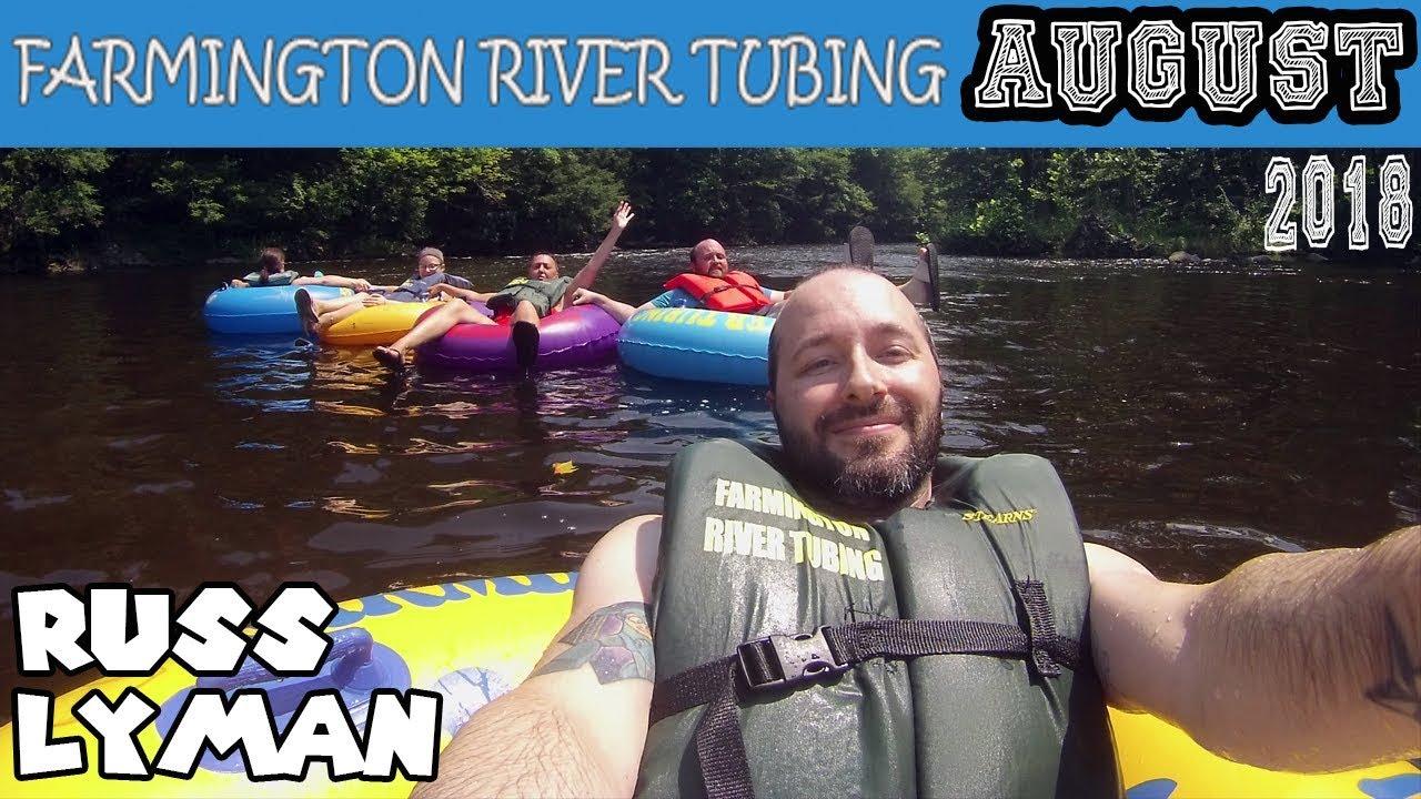 Farmington River Tubing August 6 2018 | Russ Lyman