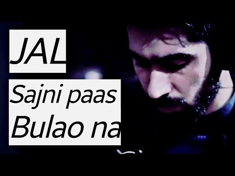 Sajni Paas bulao na Jal the band (instrumental)