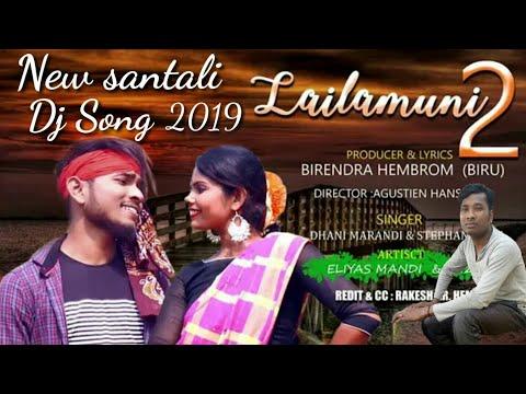 Laila Muni 2 New Santali Dj Song 2019 Nirmal Soren