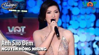 Nguyễn Hồng Nhung - Ánh Sao Đêm | Đêm Nhạc Vũ Quang Trung