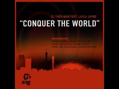 DJ Thes-Man feat  Layla Jayne - Conquer The World (N'Dinga Gaba Diplomacy Soul Fix)