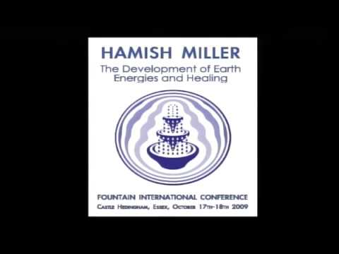Hamish Miller: The Development of Earth Energies and Healing FULL LECTURE