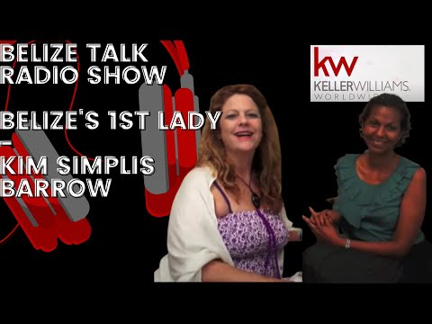 Belize's 1st Lady-Kim Simplis Barrow on Belize on Belize Talk Radio with Macarena Rose