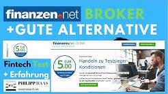 Finanzen.net Broker Test+Erfahrung +Warum man gleich diese Alternative nehmen kann