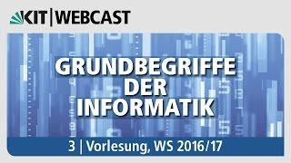03: Grundbegriffe der Informatik, Vorlesung, WS 2016/17