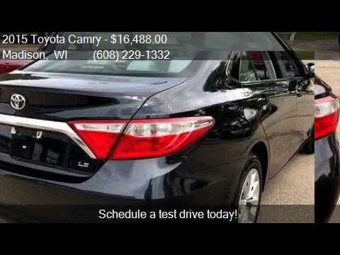 2015 Toyota Camry Le 4dr Sedan For Sale In Madison Wi
