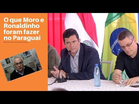 O que Sergio Moro foi fazer no Paraguai