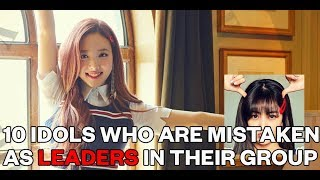 10 Idols who are mistaken as leaders in their group