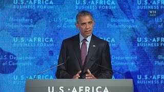 President Obama Delivers Remarks at the U.S.-Africa Business Forum