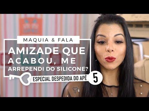 AMIZADE QUE ACABOU? ME ARREPENDI DO SILICONE ? - Maquia & Fala