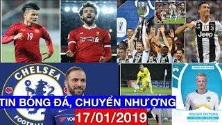 Tin Bóng Đá, Chuyển Nhượng 17/1 | Liverpool sang Việt nam, Ronaldo lập kỷ lục, Higuain đến Chelsea