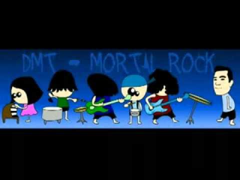 DMT - Mortal Rock