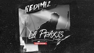 Redimi2 - La Praxis (freestyle) video oficial