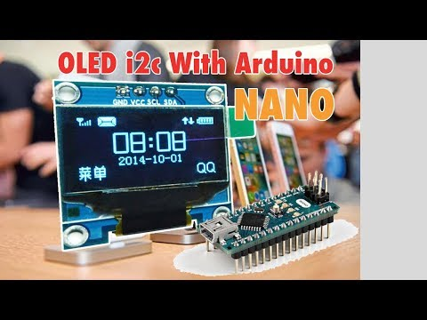 OLED I2C Display With Arduino Nano tutorial - YouTube