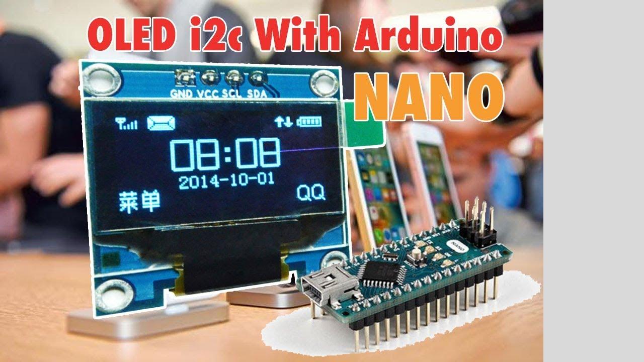 Oled i c display with arduino nano tutorial youtube