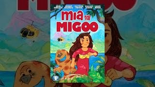 Mia y la Migoo