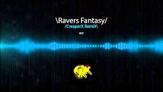 Tune up - Ravers Fantasy (CreaperX RemiX)