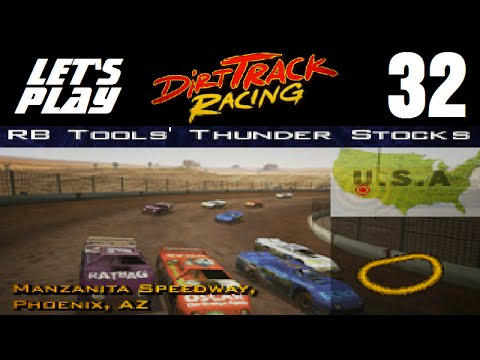 Let's Play Dirt Track Racing - Part 32 - Y4R4 - Manzanita Speedway