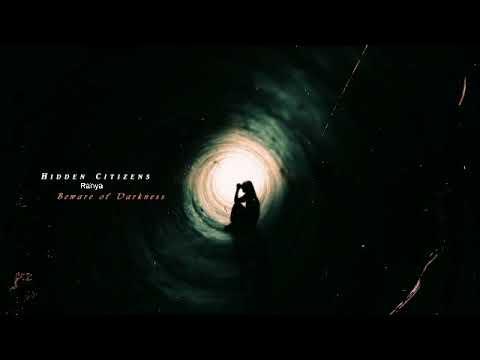 Hidden Citizens - Beware of Darkness (feat.Rånya ) [Epic Trailer Version]