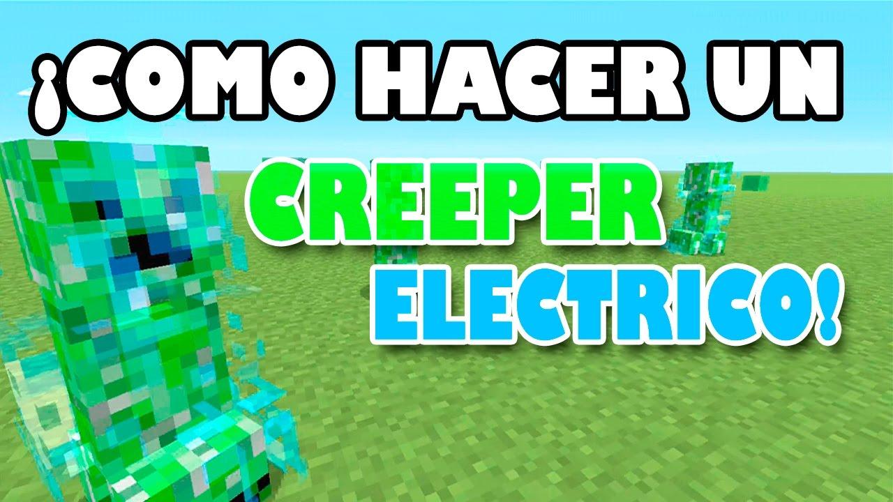 ¡Como Hacer Un CREEPER ELECTRICO Sin Mods! TU51-TU52 ...