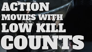 Top 10 Action Movies with Surprisingly Low Kill Counts (Quickie)
