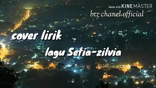 Lirik lagu Setia - Zilvia