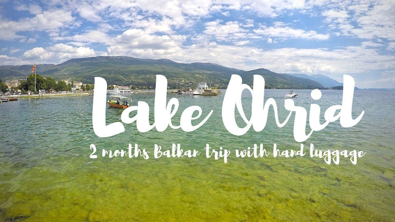 Reise zum Ohridsee in Nordmazedonien und Albanien | 2-monatige Balkanreise per Anhalter, Bus & Zug