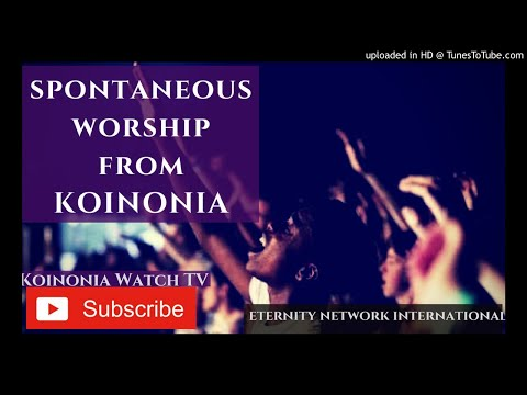 Must Watch Spontaneous Worship From Koinonia