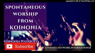 (MUST WATCH) SPONTANEOUS WORSHIP FROM KOINONIA